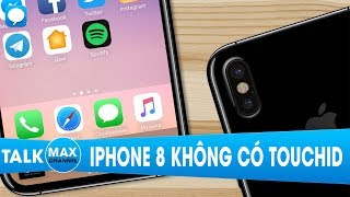 iPhone 8 sẽ không có TouchID và kèo cá cược lớn nhất lịch sử Apple Source: -https://www.youtube.com/watch?v=5es64FPCO6k-------------------------------------------------------Ngoài ra các bạn có thể tham khảo các sản phẩm điện thoại giảm giá SOCK tại maxmobile:1. Apple...👉 iPhone 5C Lock: https://goo.gl/bRp2DN...👉 iPhone 5S Lock: https://goo.gl/FpQ8ON...👉 iPhone SE Lock: https://goo.gl/r6uHsL...👉 iPhone 6 Lock 99%, 100%: https://goo.gl/0a2vSY...👉 iPhone 6S Lock: https://goo.gl/JbWivh...👉 iPhone 6 Plus Lock: https://goo.gl/bG8DZV...👉 iPhone 6S Plus Lock : https://goo.gl/bgk3O2...👉 iPhone 7 Lock 99%, 100%: https://goo.gl/qGT3LV...👉 iPhone 7 Plus Lock 99%, 100%: https://goo.gl/uUpIY4...👉 iPhone 5S QT: https://goo.gl/R3lJrg...👉 iPhone 6 QT: https://goo.gl/wPCTca...👉 iPhone 6S QT: https://goo.gl/QRmvk1...👉 iPhone 6 Plus QT: https://goo.gl/bSVRfe...👉 iPad Air 2: https://goo.gl/TRnc122. Samsung...👉 Galaxy J3 pro: https://goo.gl/JUMEr3...👉 Galaxy S6 Mỹ: https://goo.gl/4TrPu6...👉 Galaxy S6 QT 2 sim:  https://goo.gl/8PKPbS...👉 Galaxy S6 EDGE Mỹ: https://goo.gl/1S61LT5. Xiaomi...👉 Xiaomi Redmi Note 3 pro FPT: https://goo.gl/nMYDGo...👉 Xiaomi Redmi Note 4 FPT: https://goo.gl/Xg3u6y...👉 Xiaomi Mi5 FPT: https://goo.gl/puQNkE...👉 Xiaomi Mi5S Ram 4GB: https://goo.gl/ZiZZKC-----------------------------------------------Tham gia group công nghệ để thảo luận và giải đáp về các vấn đề liên quan tới Maxchannel và cửa hàng Maxmobile:https://www.facebook.com/groups/maxchannelvanhungnguoiban/https://www.facebook.com/groups/maxmobileCSKH-Tham khảo thêm thông tin về khuyến mãi, giảm giá và các tin tức công nghệ mới nhất:http://maxmobile.vn/tin-tuc/https://www.facebook.com/maxmobile.vnhttps://www.facebook.com/MaxMobileHCM-Thông tin về dịch vụ sửa chữa, giải đáp thắc mắc liên quan tới sửa chữa điện thoại, máy tính bảng:http://maxmobile.vn/dich-vu/https://www.facebook.com/maxmobilecarehttps://goo.gl/96HYS1Hotline tư vấn miễn phí: 0969.655.655-Liên hệ hợp tác mua máy ép kính, sửa chữa và đào tạo 