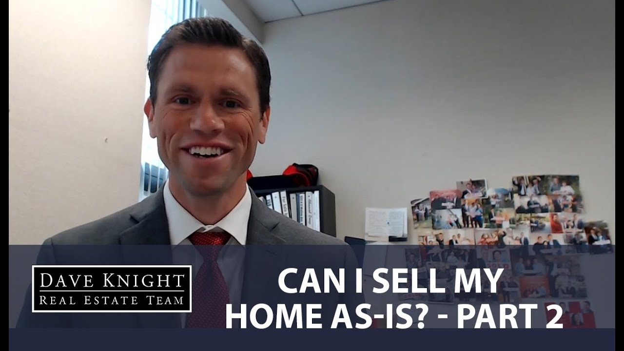 Can I sell my home as-is - Part 2