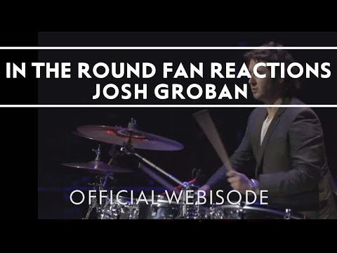 Josh Groban - In The Round Boise Fans [Extras]