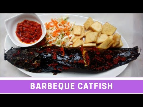How To Make Nigerian  Barbeque Cat fish