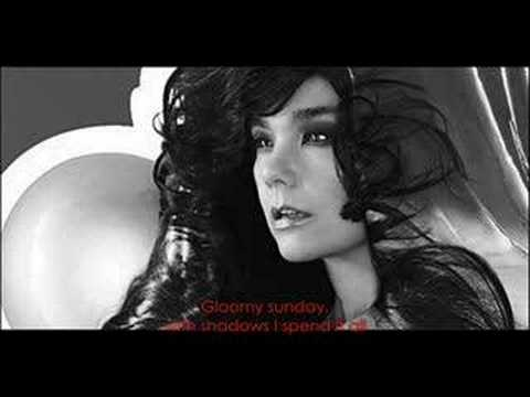 gloomy - The Hungarian Suicide Song Bjork's version (with lyrics)