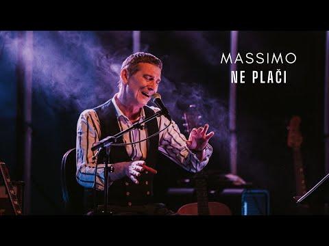 Massimo - Ne plači (live