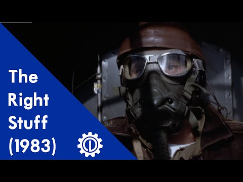 Reel Engineering: The Right Stuff (1983) - Part I: Chasing the Demon