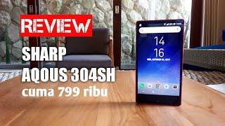 Review Sharp Aqous 304sh Hape murah bezelless