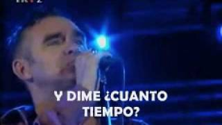 LAST NIGHT I  DREAMT THAT SOMEBODY LOVED ME - MORRISSEY CON SUBTITULOS EN ESPAÑOL