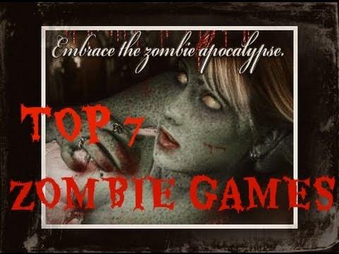 Top 7 Best Zombie Games