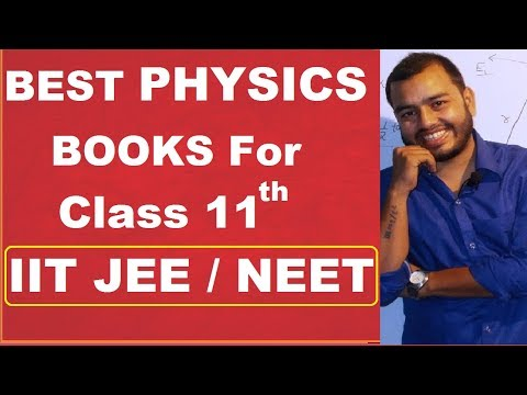 Best Books Of Physics For Class 11 ||  Class Xi Physics Book  ||  Best Physics Books For Iit  ||