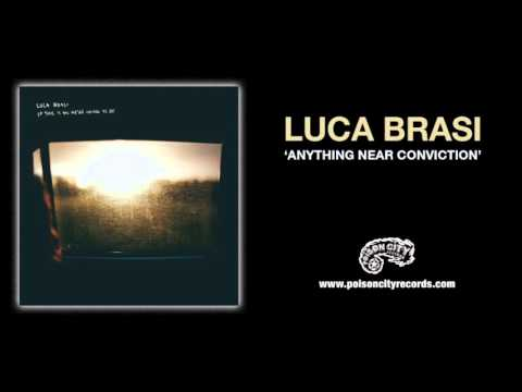Luca Brasi - Anything Near Conviction