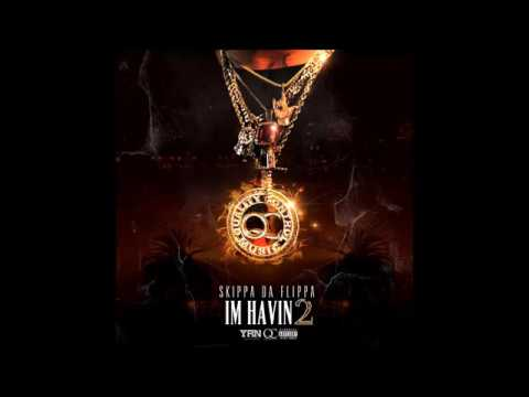 Skippa Da Flippa- I'm Havin 2 (Full Tape)