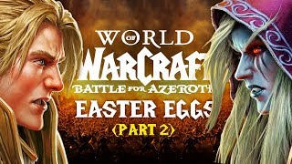 The Best Easter Eggs in WORLD OF WARCRAFT: BATTLE FOR AZEROTH (Part 2)