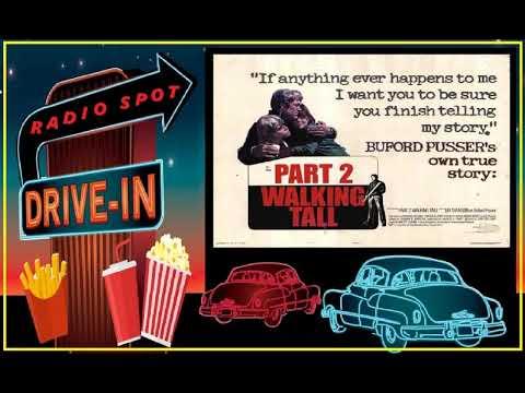 DRIVE-IN MOVIE RADIO SPOT - WALKING TALL PART 2 (1975)
