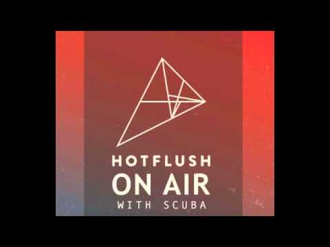 Hotflush On Air - Episode 3