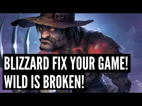Blizzard has OUTRIGHT BROKEN WILD again! This needs to stop! (Warning: Very angry rant)