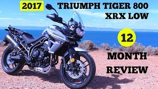 9. 2017 Triumph Tiger 800 XRX Low 12 Month Review