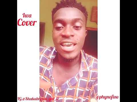Shaka Brown ft. Phyno - Iwa (Cover)