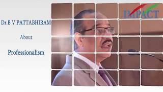 Dr BV Pattabhiram sir extraordinary sharing