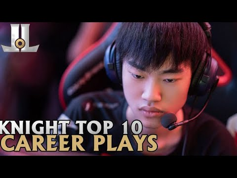 Knight Top 10 Career Plays... So Far | Lol esports