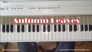 Video Autumn Leaves Piano Tutorial - Chords and Melody MP3, 3GP, MP4, WEBM, AVI, FLV Juni 2018