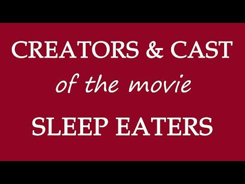 Sleep Eaters (2017) Film Cast Information