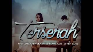 Video NH2F   TerseraH   FiftyOne AreA Ft  Karmul Star Fam'z And 7 Star MP3, 3GP, MP4, WEBM, AVI, FLV Oktober 2018