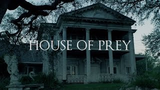 House of Prey - Short Horror Film