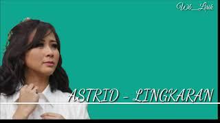 Astrid - Lingkaran [Lyrics]