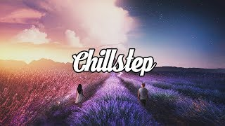 Video Chillstep Mix 2018 [2 Hours] MP3, 3GP, MP4, WEBM, AVI, FLV Maret 2018