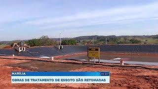 Prefeitura de Marília retoma obras do tratamento de esgoto na cidade