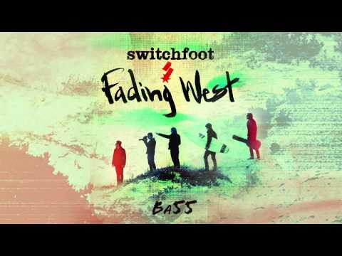 Switchfoot - Ba55 [Official Audio]