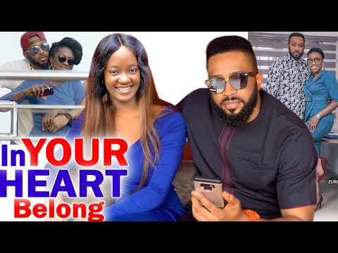 In Your Heart I Belong Season 9&10 - Fredrick Leonard 2020 Latest Nigerian Nollywood Movie Full HD