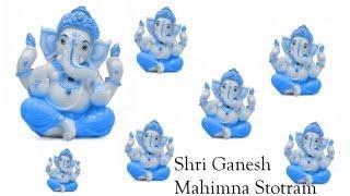 Shri Ganesh Mahimna Stotram