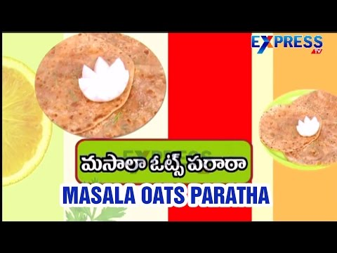 Masala Oats Paratha Recipe : Yummy Healthy Kitchen Express TV