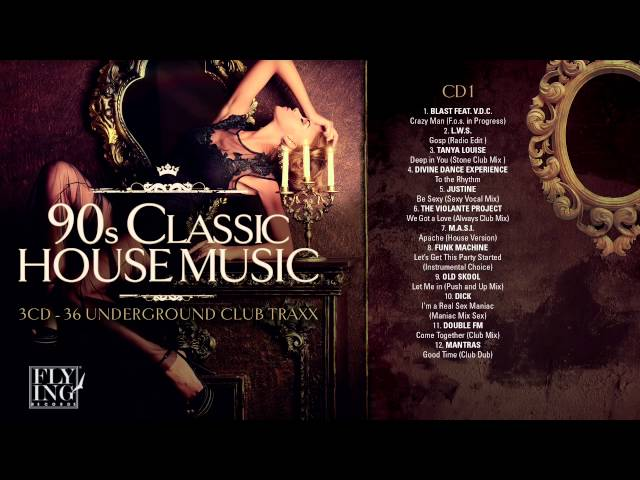 90s classic house music volume 1 full album for Classic house volume 1
