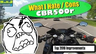 1. Why I HATE My Honda CBR500r | Top 2016 Improvements (Review)