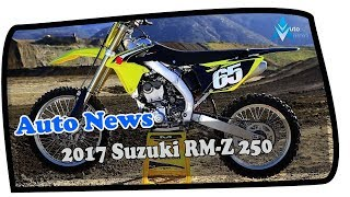 7. MUST WATCH !!! 2017 Suzuki RM Z 250 Price & Spec