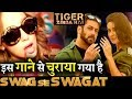 Tiger Zinda Hai 'Swag Se karenge Sabka Swagat' COPIED from This Song!