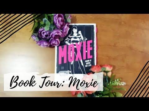 Book Tour: Moxie   Um Livro e Só