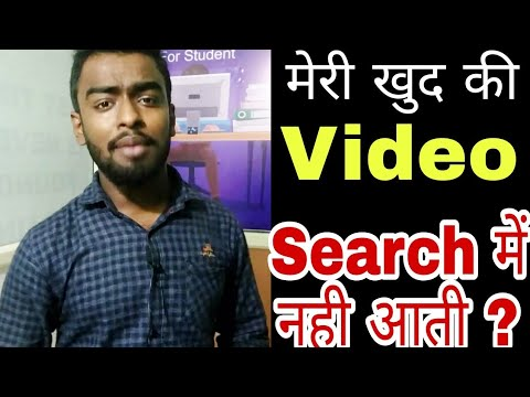 Video Why I Not Found My Video On YouTube Search download in MP3, 3GP, MP4, WEBM, AVI, FLV January 2017