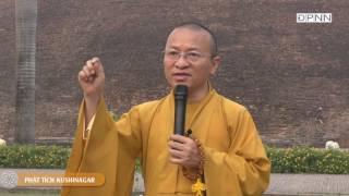 Phật tích Kushinagar - TT. Thích Nhật Từ