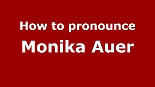 Auer Italy  City pictures : How to pronounce Monika Auer (Italian/Italy) - PronounceNames.com