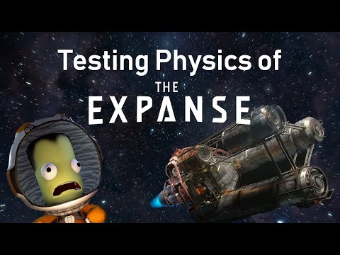 Testing Physics of The Expanse With Kerbal Space Program