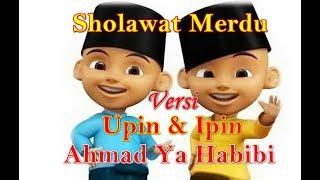 Sholawat Ahmad Ya Habibi Versi Upin dan Ipin lirik | Nissa Sabyan Ahmad Ya Habibi Versi Upin ipin