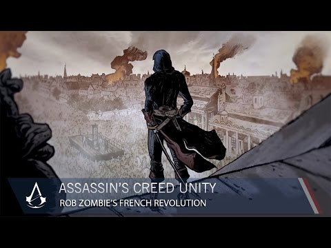 Video Revolution - Assassin's Creed Unity teams up with famed musician and Master of Horror Rob Zombie to depict the chaotic and brutal events behind the French Revolution. Illustrated by The Walking Dead co-creato...