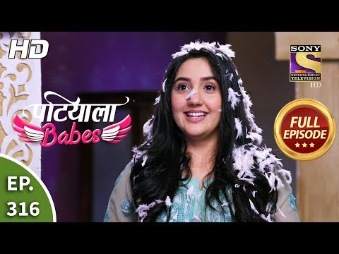 Patiala Babes - Ep 316 - Full Episode - 11th February, 2020
