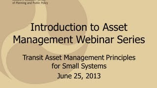 Main Presentation - Transit Asset Management Principles For Small Systems