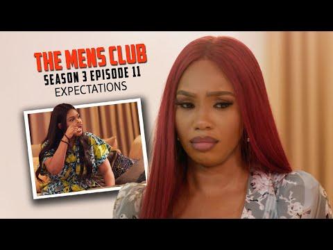 THE MEN'S CLUB / SEASON 3 / Episode 11 Expectations