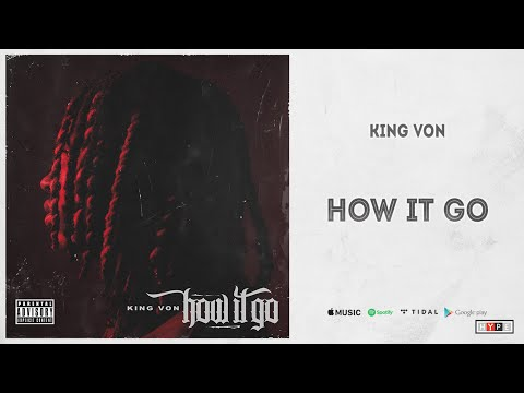 """King Von - """"How It Go"""" (Welcome to O'Block)"""