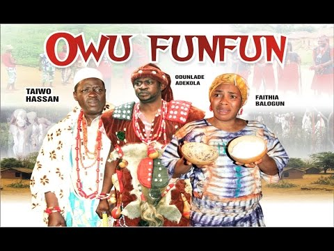 OWU FUNFUN Part 2   LATEST 2015 NOLLYWOOD YORUBA MOVIE   2015 HD