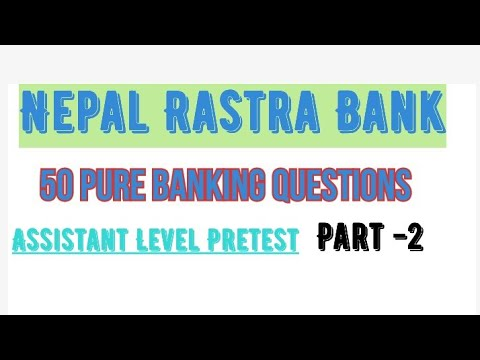 (50 Important Banking Questions of For Nepal rastra bank // Banking MCQ - Duration: 13 minutes.)