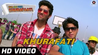 Khurafati Official Video HD | Hum Hai Teen Khurafati